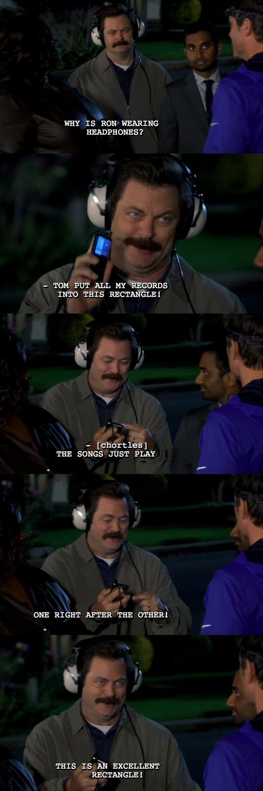Ron Swanson's rectangle. I don't watch parks and rec, but I love this.