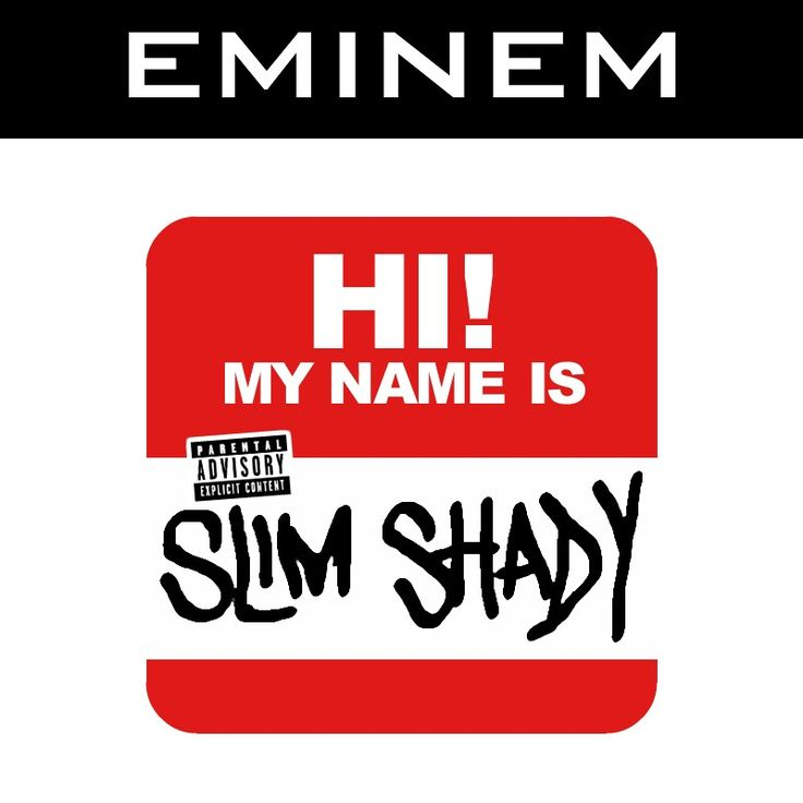 Eminem - My Name is. | Sound of my Youth! | Pinterest