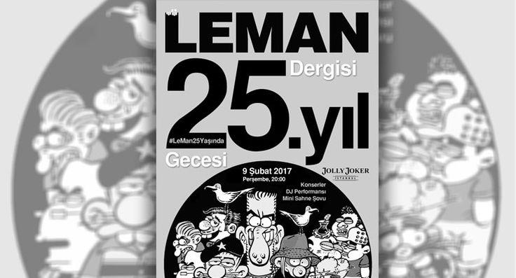 LeMan 25 yaşında! Sıla ve çok sayıda ünlü isim sahne alacak, 'Sıdıka' sahnelere geri dönecek