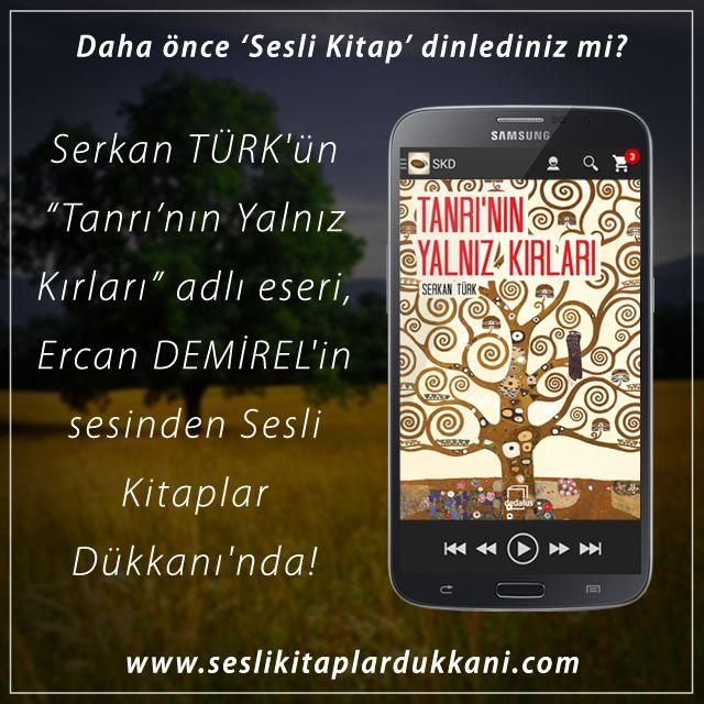 """Serkan TÜRK'ün """"Tanrı'nın Yalnız Kırları"""" adlı eseri, Ercan DEMİREL'in sesinden Sesli Kitaplar Dükkanı'nda!"""
