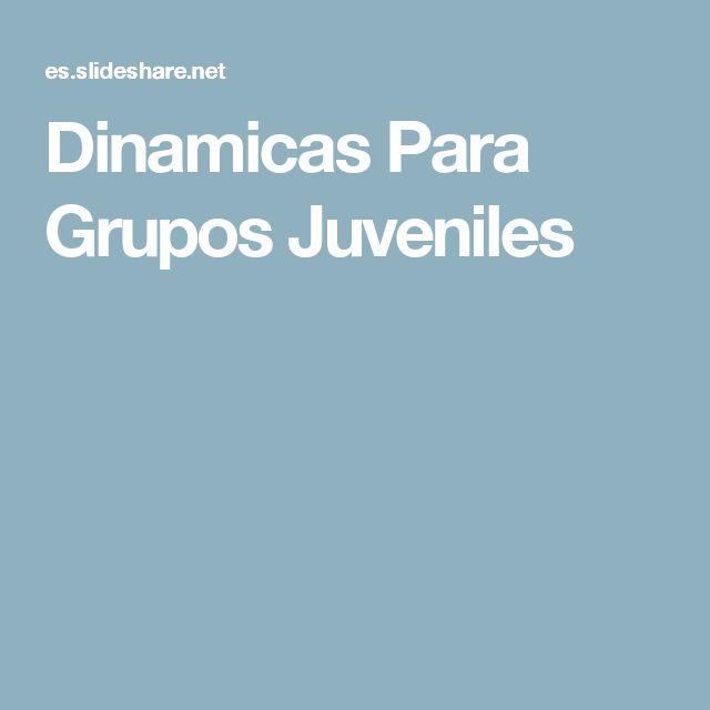 Dinamicas Para Grupos Juveniles