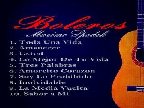 LOS MEJORES 10 BOLEROS Y BALADAS , POR SIEMPRE ROMANTICOS, INSTRUMENTAL