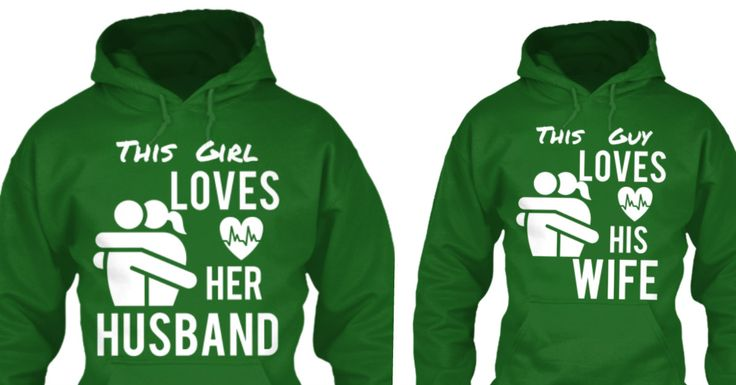 His and hers hoodies for couples. This girl loves her husband. This guy loves his wife