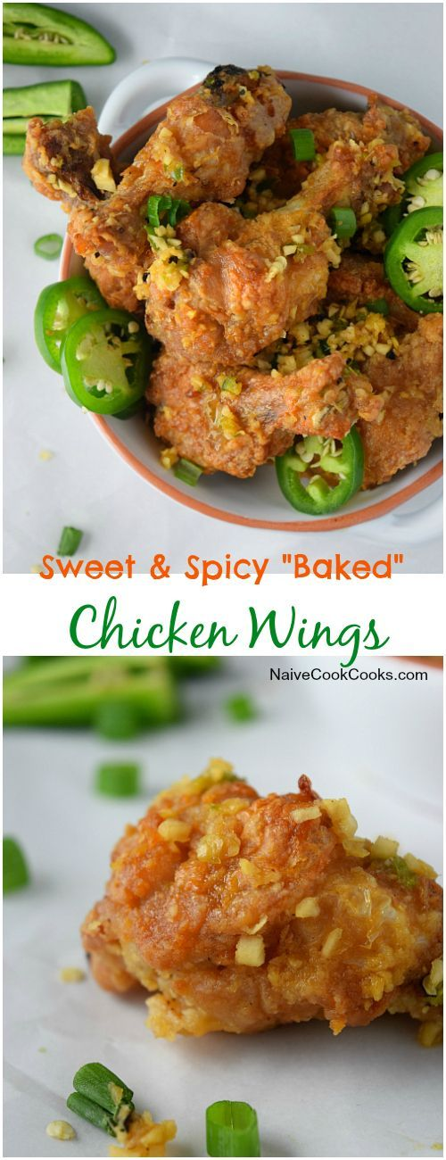 Sweet and Spicy Baked & Crispy Chicken Wings  You won't go back to fried wings ever! + Learn how to make that perfectly crisp baked chicken! http://NaiveCookCooks.com