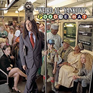 (08) A Complicated Song (Complicated by Avril Lavigne parody), (12) eBay (I Want It That Way by Backstreet Boys parody) [Weird Al Yankovic] Poodle Hat [Parody] Weird Al