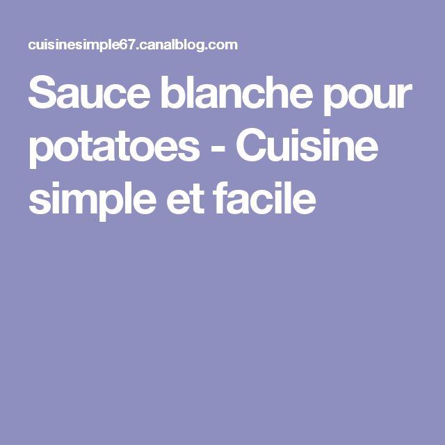 Sauce blanche pour potatoes - Cuisine simple et facile