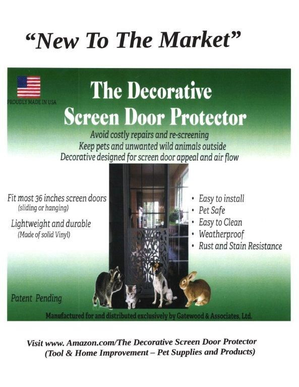 Guard and protect screen door from pets and unwanted wild animals from entering home through torn and shredded screen doors, and add screen door appeal