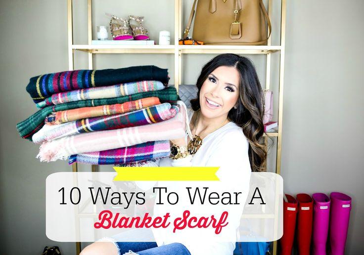 10 Ways To Wear Blanket Scarves