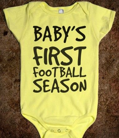 BABY'S FIRST FOOTBALL SEASON :-).    And the tradition continues...