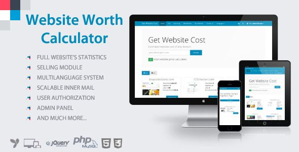 Website Worth Calculator . Website Worth Calculator is a tool that calculates estimate price of any website. It's useful for webmasters tosee how their work positively or negatively affects the result. In addition, the script allows users to sell their websites.User-friendly interface and notification system will do the job