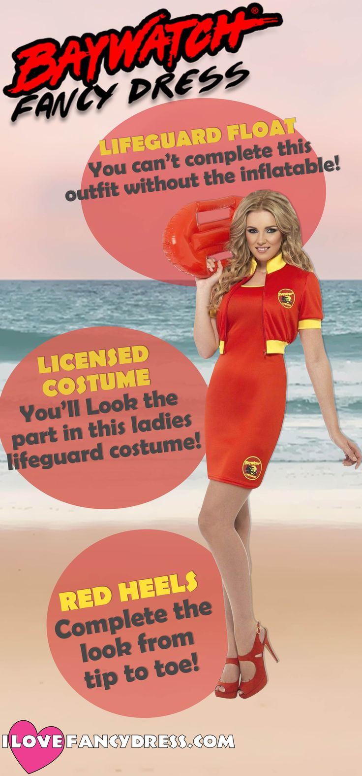 Here is a guide to some Baywatch fancy dress for women! The red dress and jacket goes so well with a pair of heels and a float
