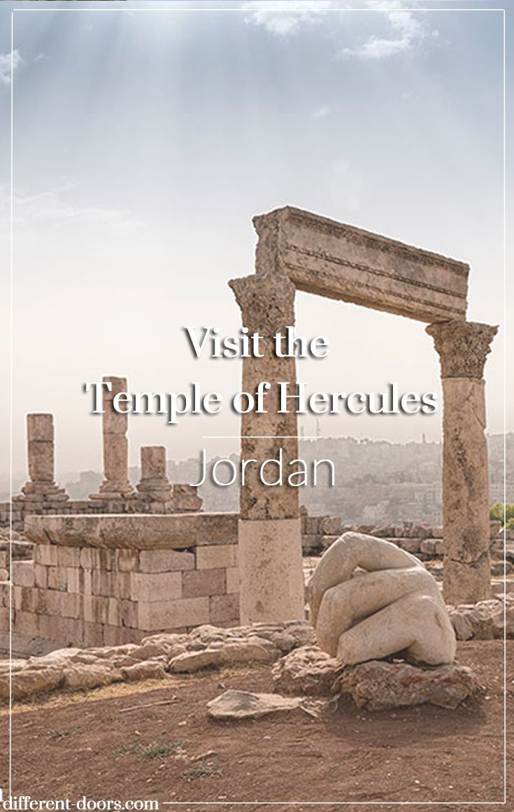 Visit the Temple of Hercules at the Amman Citadel in Jordan Jordan Tourism Board