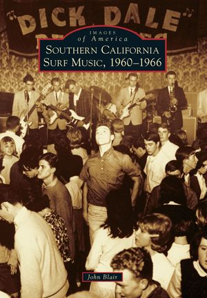 Southern California Surf Music, 1960-1966