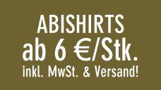 #Abishirts #Druck ab 6€ das Stück bei abigrafen.de