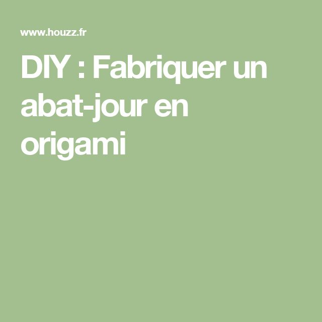 fabriquer un abat jour 28 images tutoriel fabriquer un. Black Bedroom Furniture Sets. Home Design Ideas