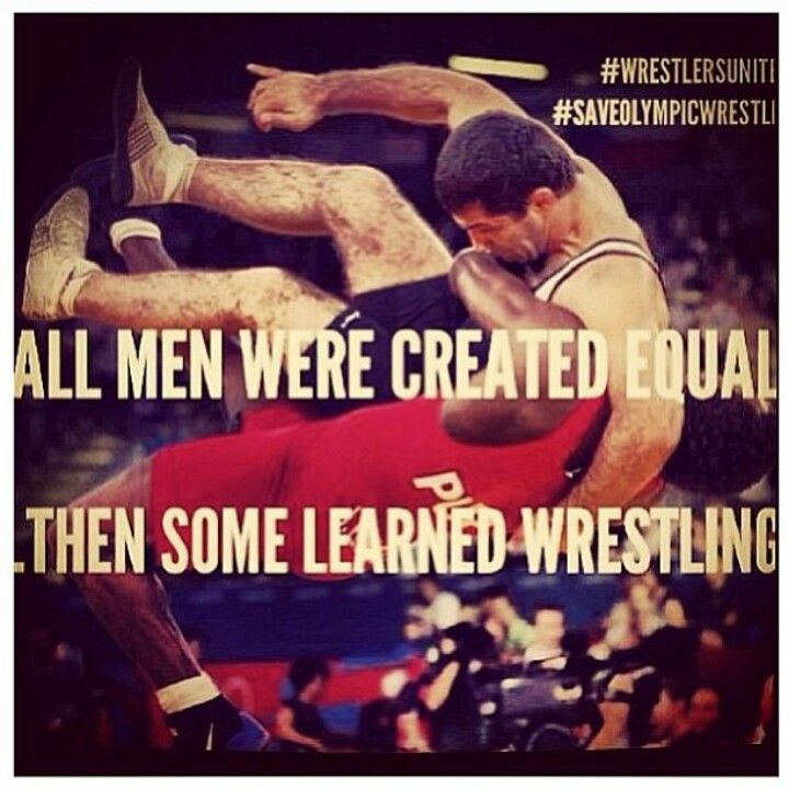 All men were created equal...then some learned wrestling.