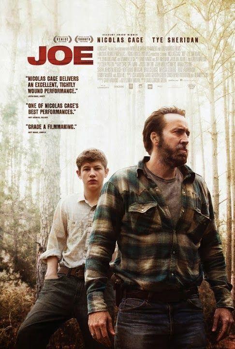 JOE film réalisé par David Gordon Green Avec Nicolas Cage, Tye Sheridan, Gary Poulter ...