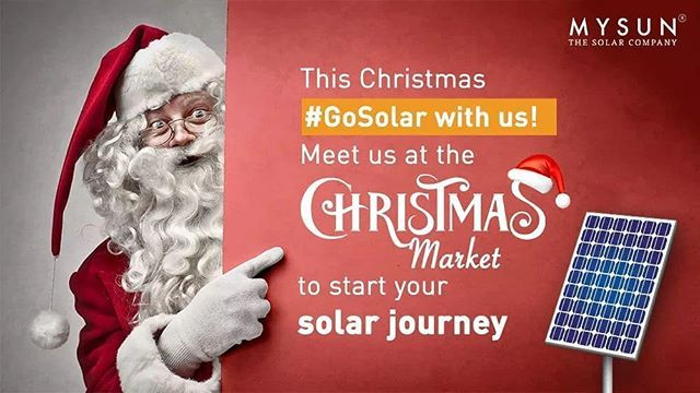 Start Your Solar Journey And Brighten Up Your Lives Meet Us At The Christmas Market Get Informed From Today Till 16th Dec Solar Companies Marketing Journey