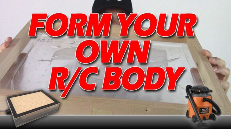 How To : Vacuum Form Your Own R/C Car Body! Now this is a good watch for any RC fan out there that wanted to try and make his or her own body. Check it out.