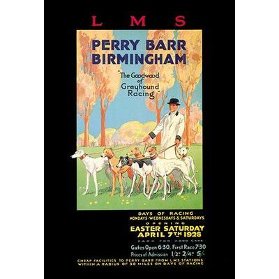 "Buyenlarge 'Perry Barr, Birmingham - Greyhound Racing' Vintage Advertisement Size: 42"" H x 28"" W x 1.5"" D"