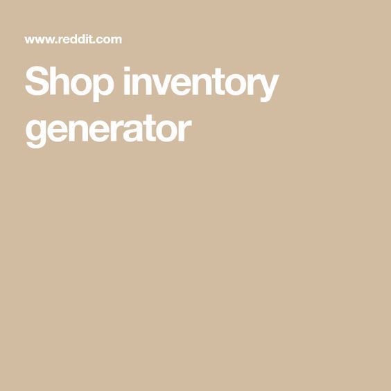 Shop inventory generator | D&D-Homebrewn in 2019 | Dungeons