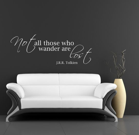 jrr tolkien quote wall decal art vinyl lettering sticker not all those who wander are lost