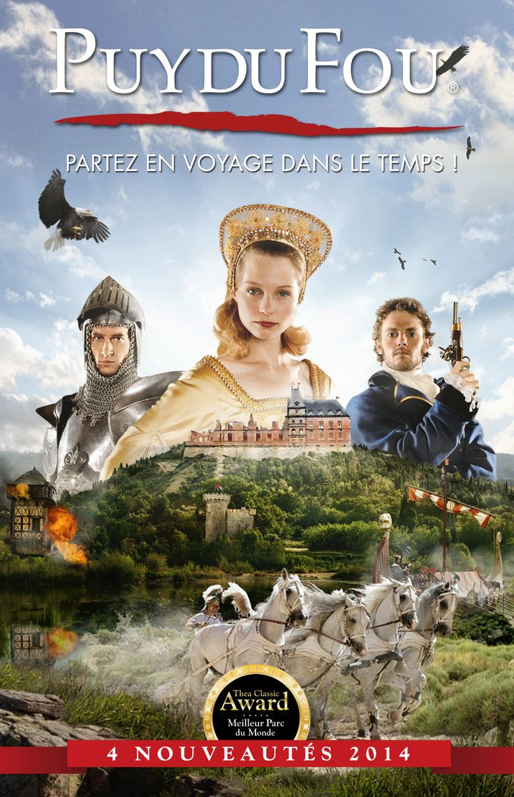 Le Puy du Fou 2014 - a great day from mour holiday gite accommodation and villas (www.leshiboux.com)