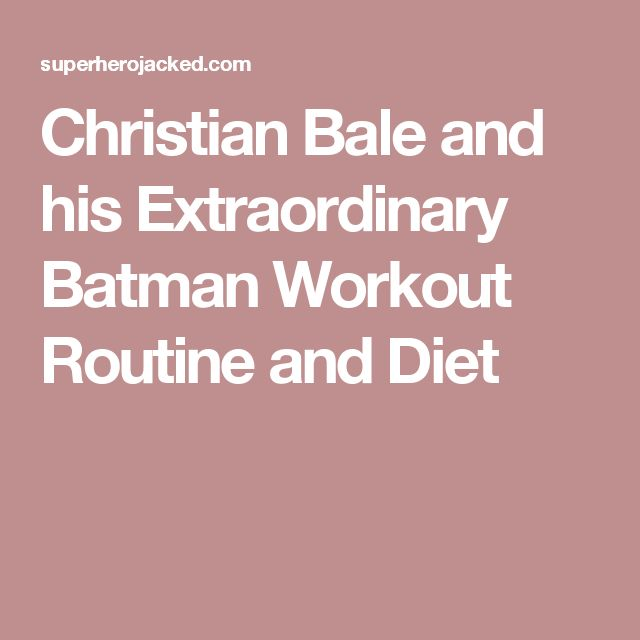christian bale workout batman - photo #28