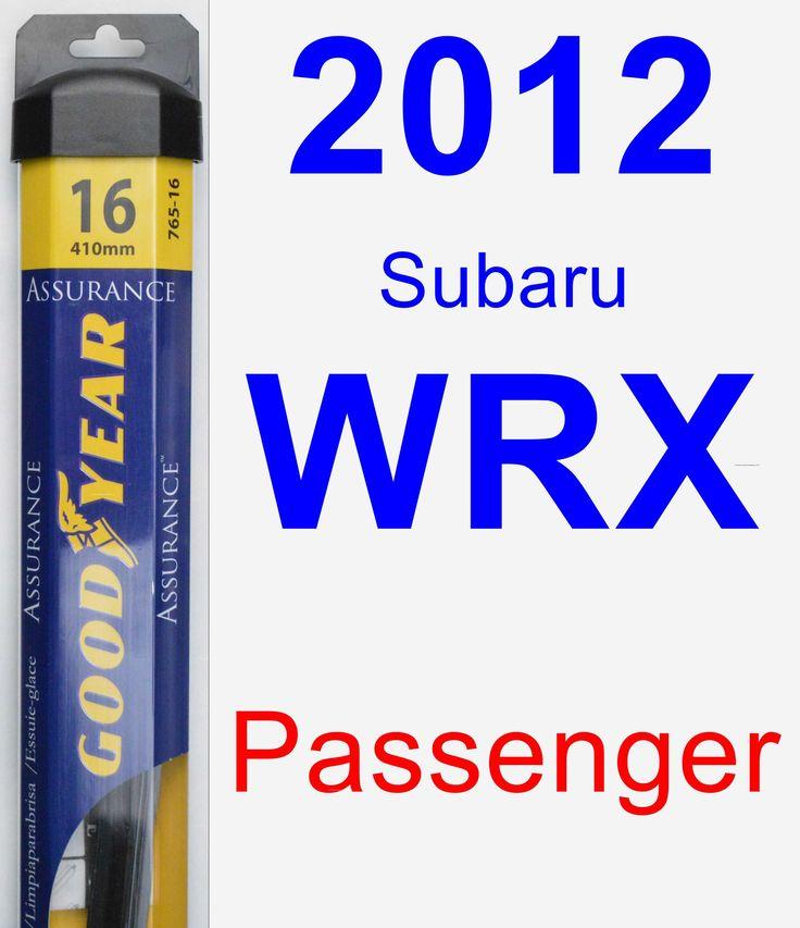 Passenger Wiper Blade for 2012 Subaru WRX - Assurance