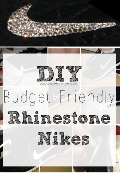 63e7c1507be0 Budget-Friendly DIY Rhinestone Nikes- with glue