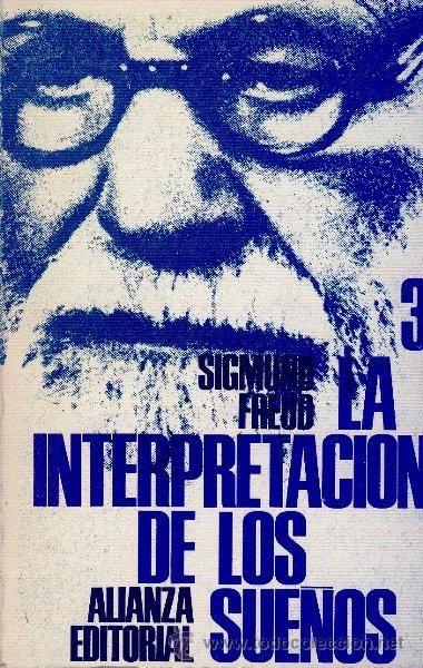 La interpretación de los sueños 3. Sigmund Freud. Alianza Editorial. 1970. - Foto 1
