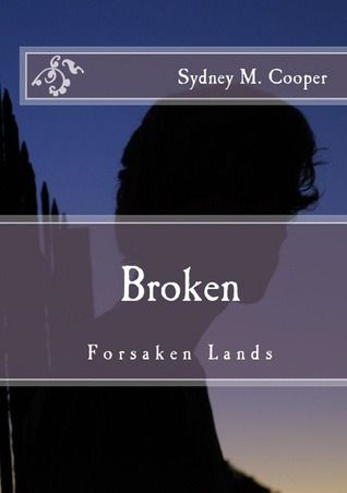 Book Review: Broken by Sydney Cooper. Not to mention a giveaway. BOOM.
