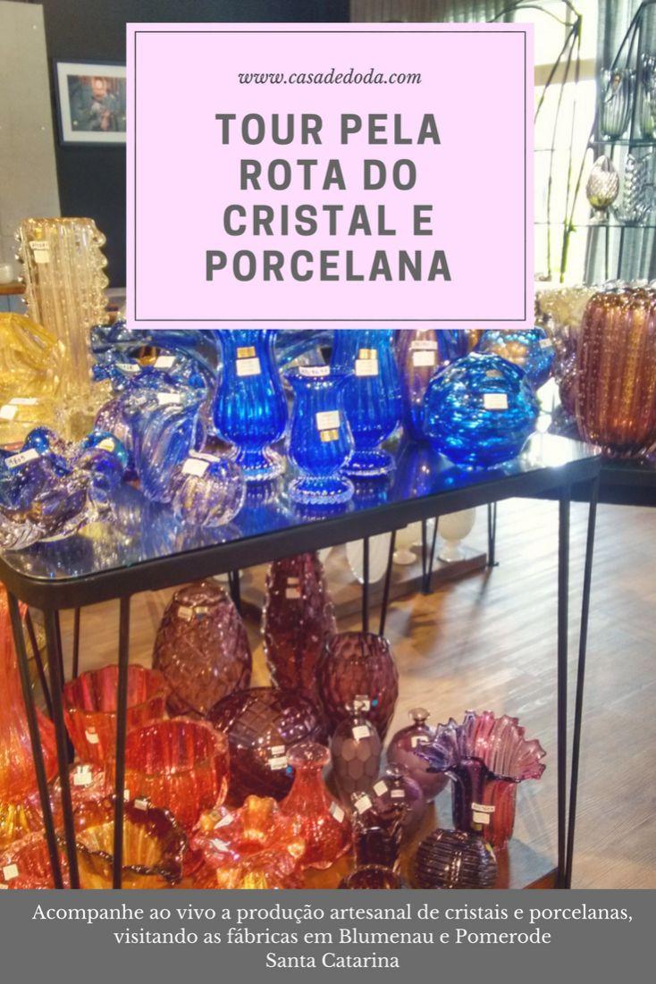 Conhecendo a rota de cristais e porcelanas no Vale Europeu de Santa Catarina.