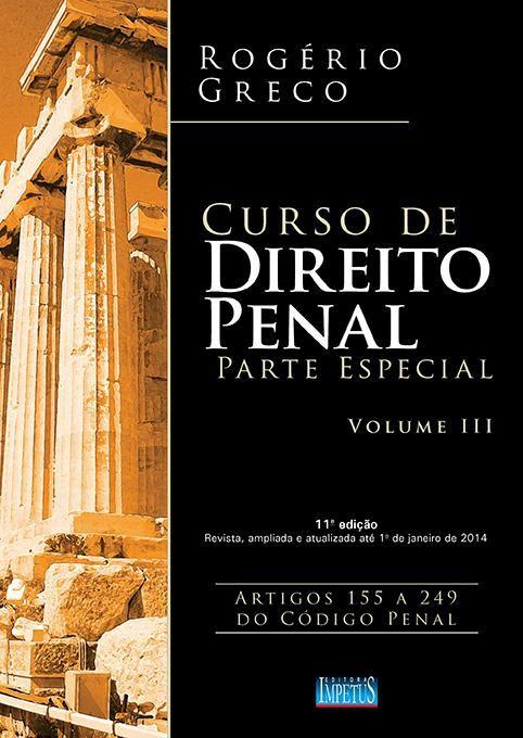 Curso de Direito Penal - Parte Especial - Vol. 3.