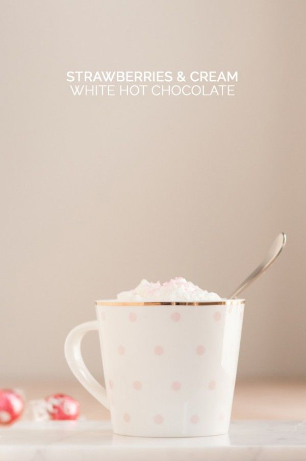 Strawberries and Cream White Hot Chocolate from @cydconverse