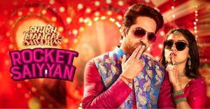 Check out the #Song #Lyrics from the #Hindi #Movie #Shubh_Mangal_Saavdhan #Rocket_Saiyyan only at Blog Vertex!!  #Bollywood #acting #film #actor #acting #drama #Bhumi #Ayushman  #Emotions