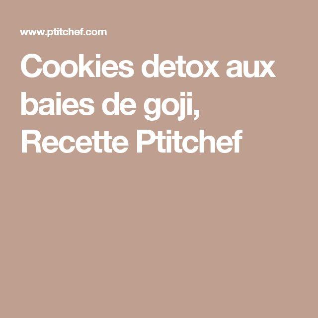 Cookies detox aux baies de goji, Recette Ptitchef