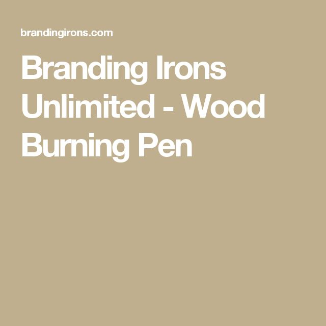 Branding Irons Unlimited - Wood Burning Pen