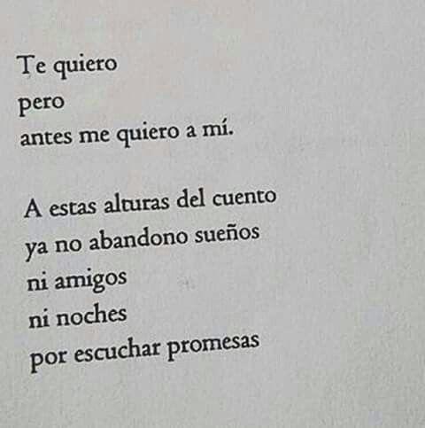 me quiero a mi no por escuchar promesas #quotes for a new life