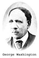 George Washington, founder of Centralia in 1875