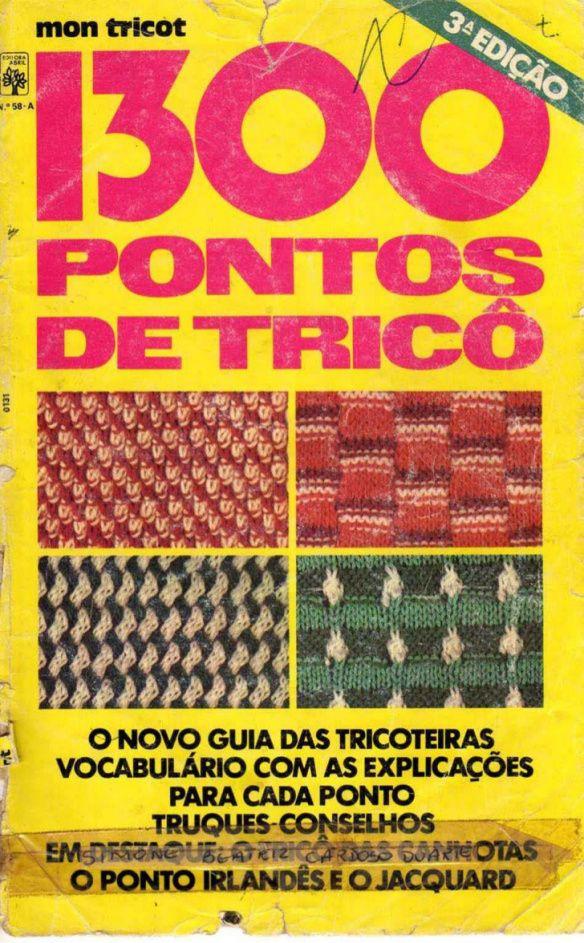 Bom pra quem não conhece ainda essa revista, vale a pena, tem diversos pontos em tricô, ensinando como faz TUDOO… uma maravilha para quem admira a arte. Cliquem no link abaixo para abrir o ar…