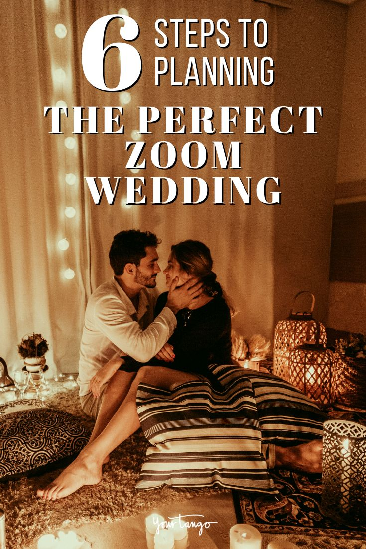 6 Steps To Planning The Perfect Zoom Wedding in 2020