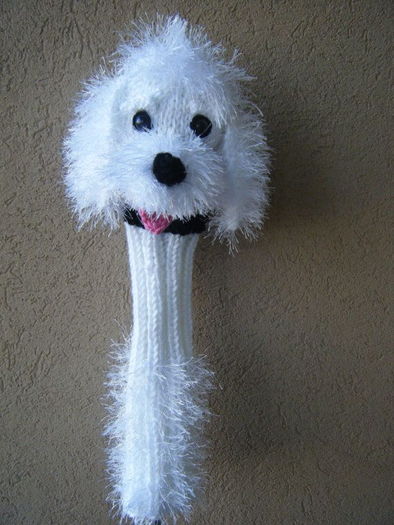 Maltese Dog Knitting Pattern : Hand knit Maltese golf club cover. Cute!! knitting I like Pinterest Han...