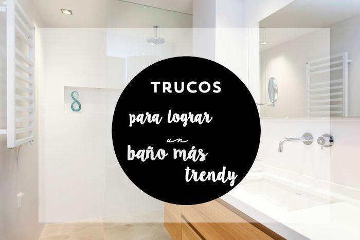 trucos baños trendy : via MIBLOG