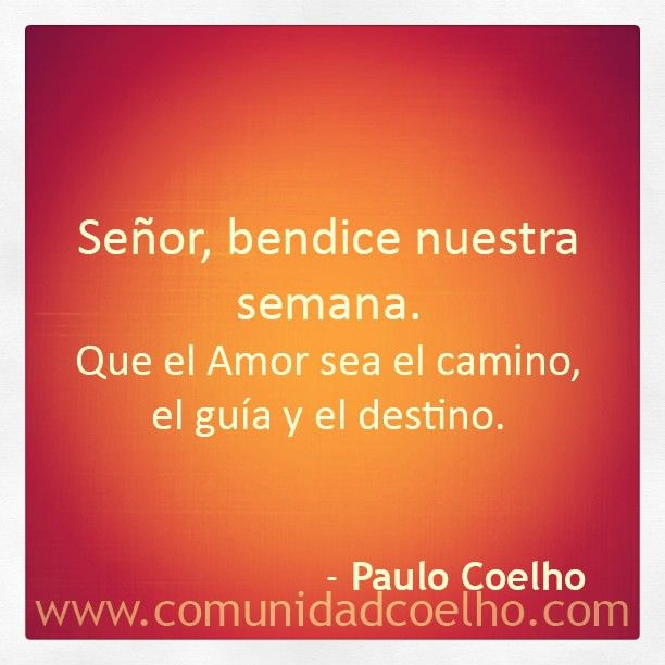 La bendición de @Paulo Fernandes Fernandes Coelho - www.comunidadcoelho.com | #bendición #bendiciones #camino #libertad #love #loveit #paulocoelho #coelho #comunidadcoelho #coelhoquote #instacoelho #igpaulocoelho #igerscoelho #igers #igers #instaquote #quote #cita #quoteoftheday