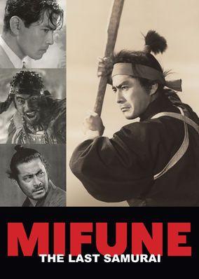 Mifune: The Last Samurai (2016) - This documentary examines the life and career of Toshir? Mifune, the Japanese star of many Akira Kurosawa films who changed the face of world cinema.