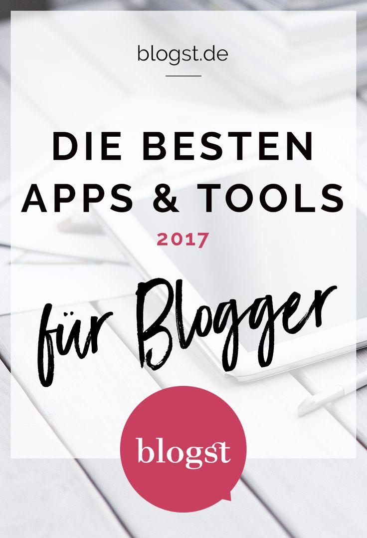 Die besten Apps und Tools für Blogger 2017 | Hacks und Tipps für Blogger um deinen Blog erfolgreich zu machen