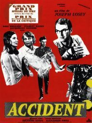 Accident is Harold Pinter's 1967 dramatic film adaptation of the 1965 novel by Nicholas Mosley. Directed by Joseph Losey,