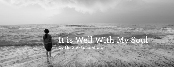"""Read the lyrics of hymn """"It is Well With My Soul"""" by Horatio Spafford."""