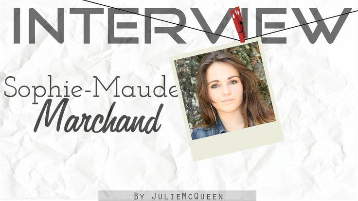 JulieMcQueen: Interview with..Sophie-Maude Marchand http://juliemcqueen.blogspot.ru/2014/10/interview-with.html